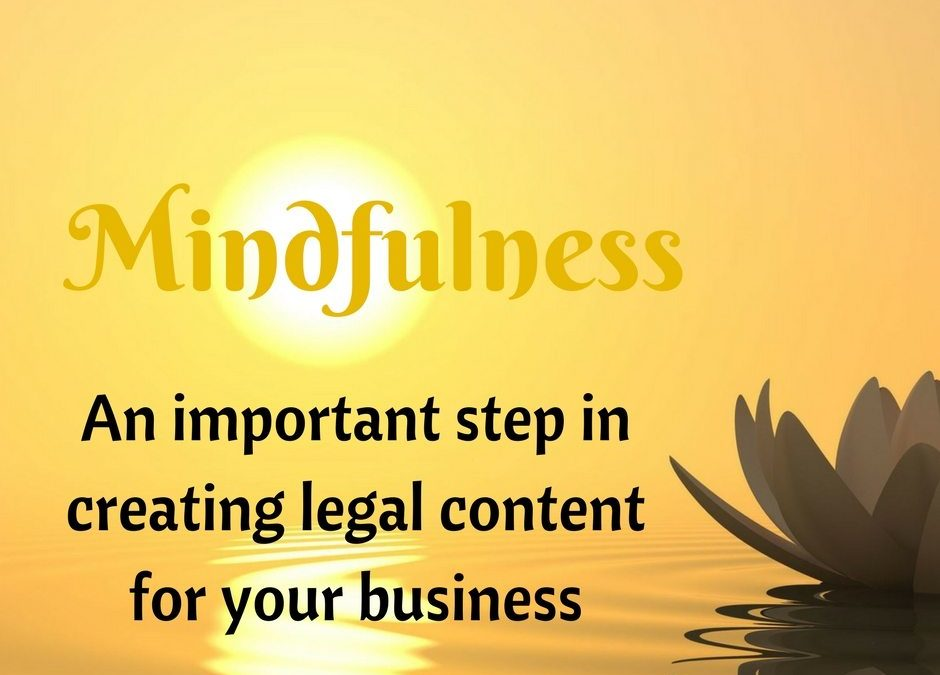 Mindfulness: An important step in creating legal content for your business