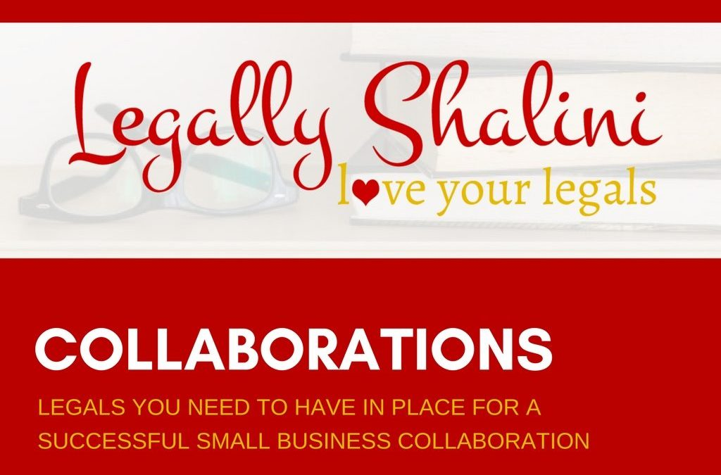 SMALL BUSINESS COLLABORATIONS Legals