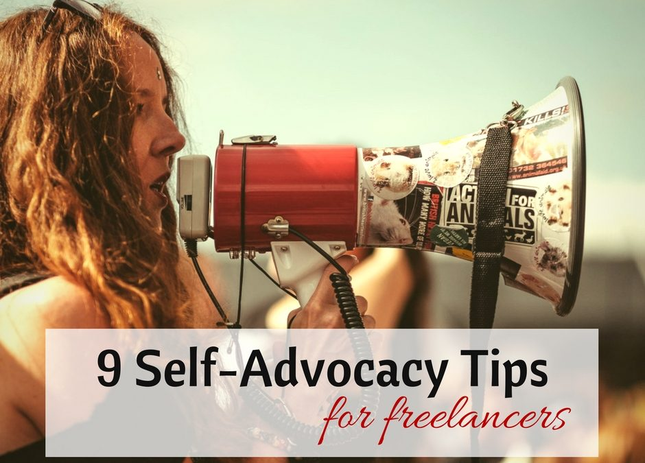 Self-Advocacy Tips for Freelancers