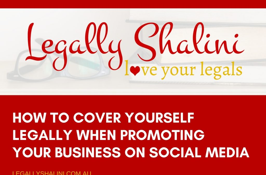 How To Cover Yourself Legally When Promoting Your Business On Social Media