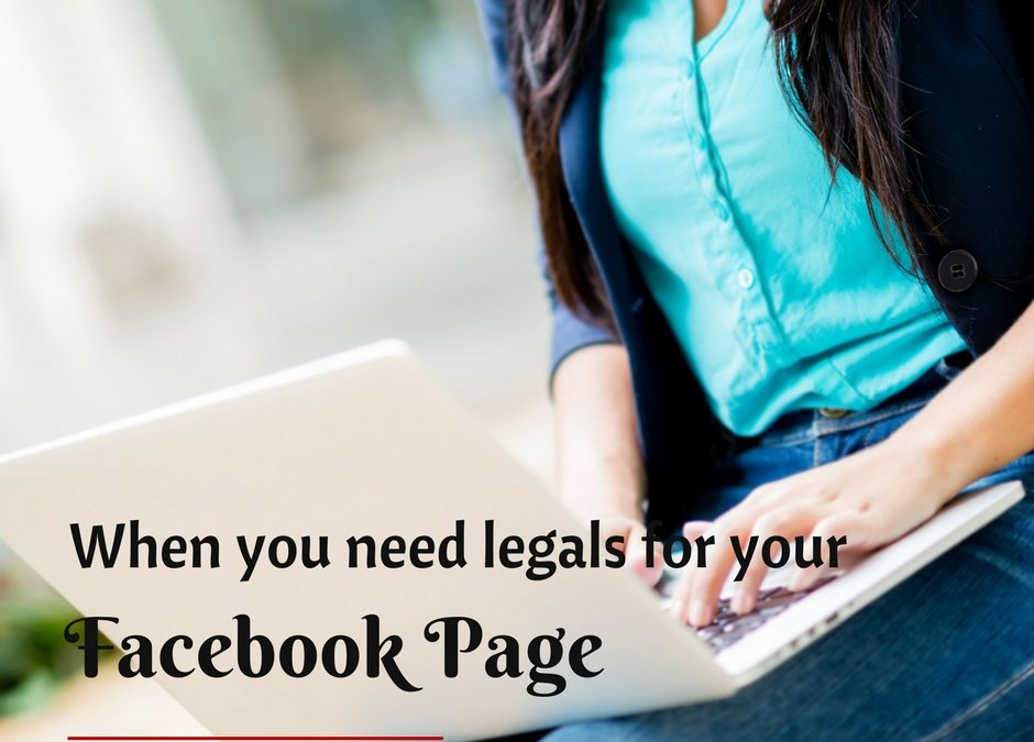 Do You Need Legals For Your Business Facebook Page?
