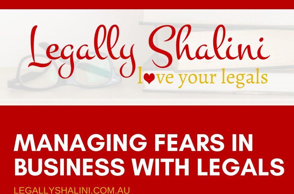 Managing Fears In Business With Well Drafted Legal Contracts