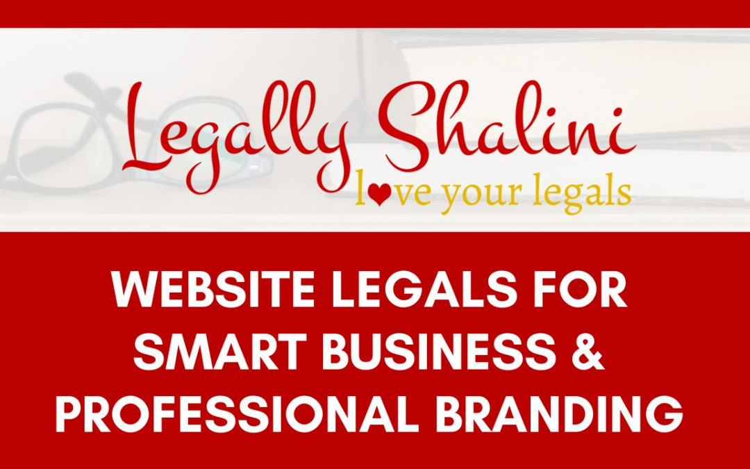 Website Legals for Smart Business & Professional Branding