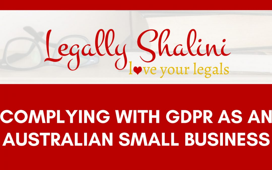 complying with GDPR as an australian small business