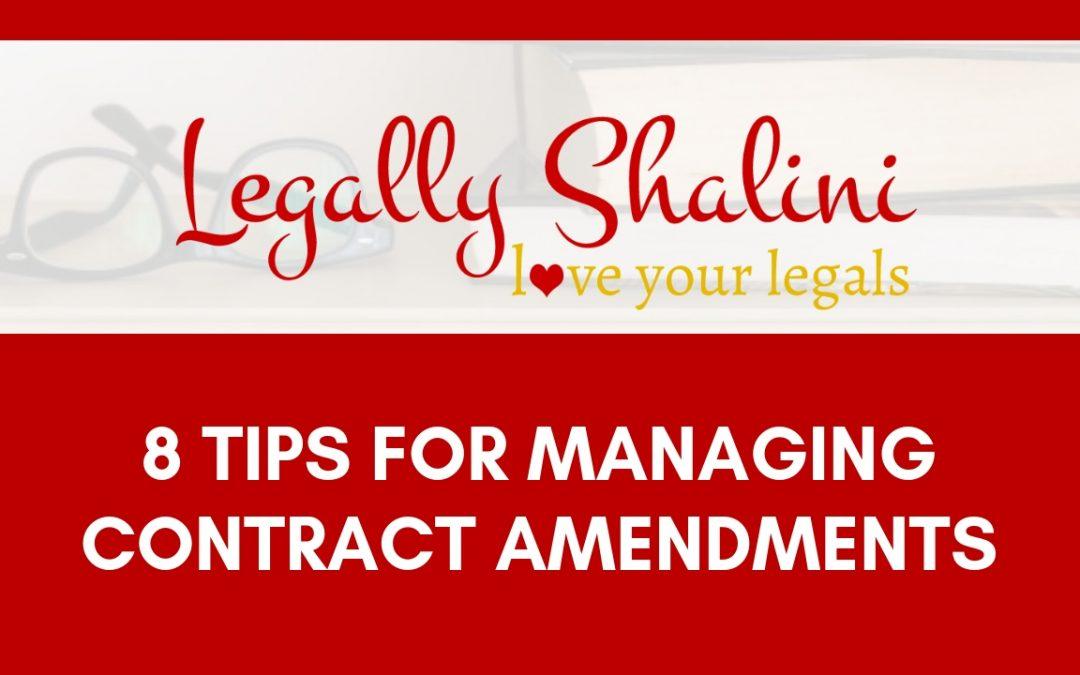 8 Tips For Managing Contract Amendments