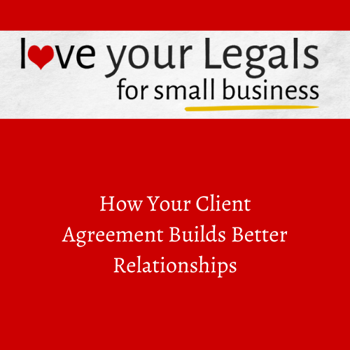How Your Client Agreement Builds Better Relationships