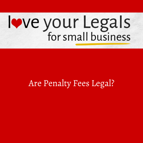 Are Penalty Fees Legal