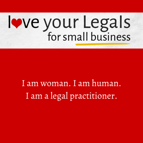 I am Woman. I am Human. I am a Legal Practitioner.