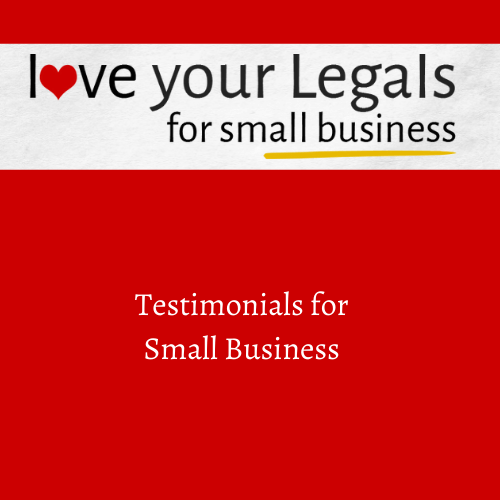 Testimonials for Small Business – legal problems and solutions.