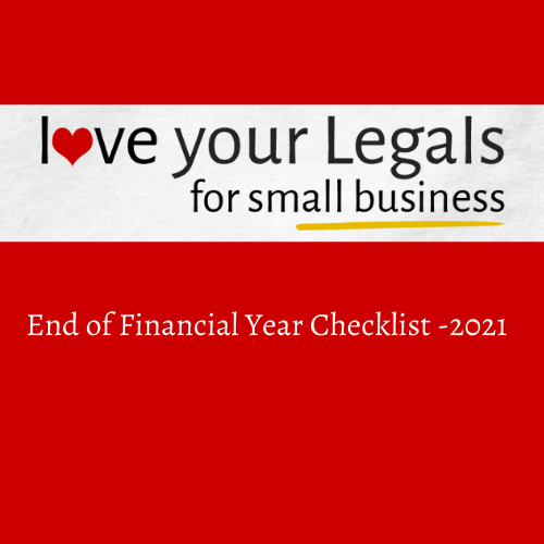End of Financial Year Legal Checklist – for June 2021