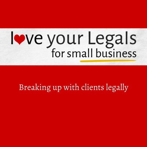 Breaking Up with Clients Legally