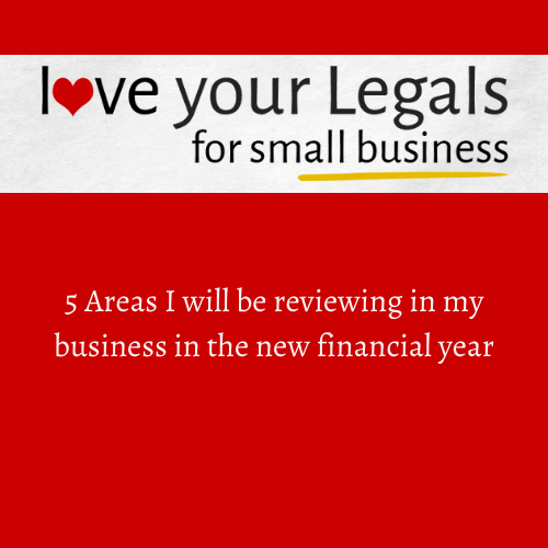 5 Areas I will be Reviewing in My Business in the New Financial Year